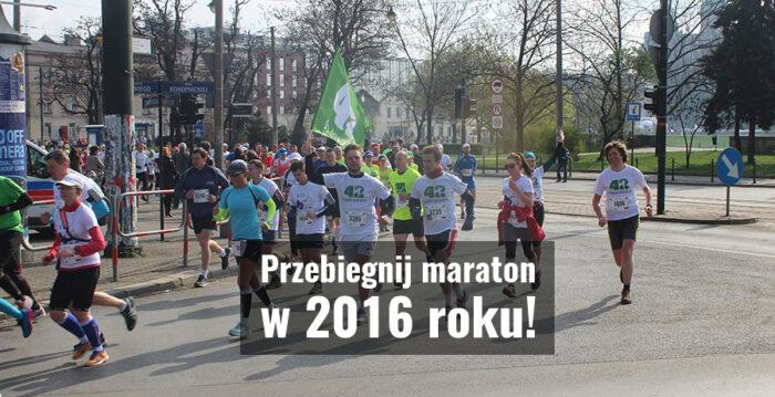 przebiegnij maraton w 2016 roku